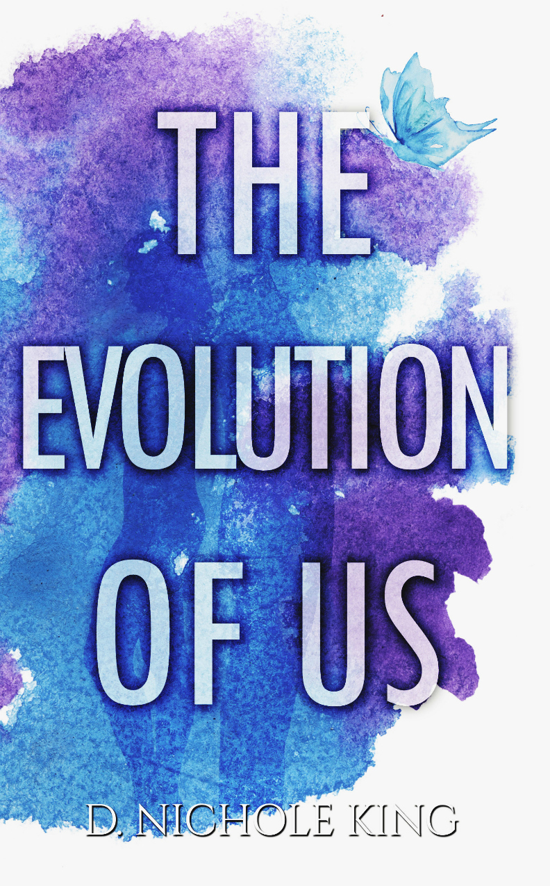 The Evolution of Us by D. Nichole King [Release Blitz]