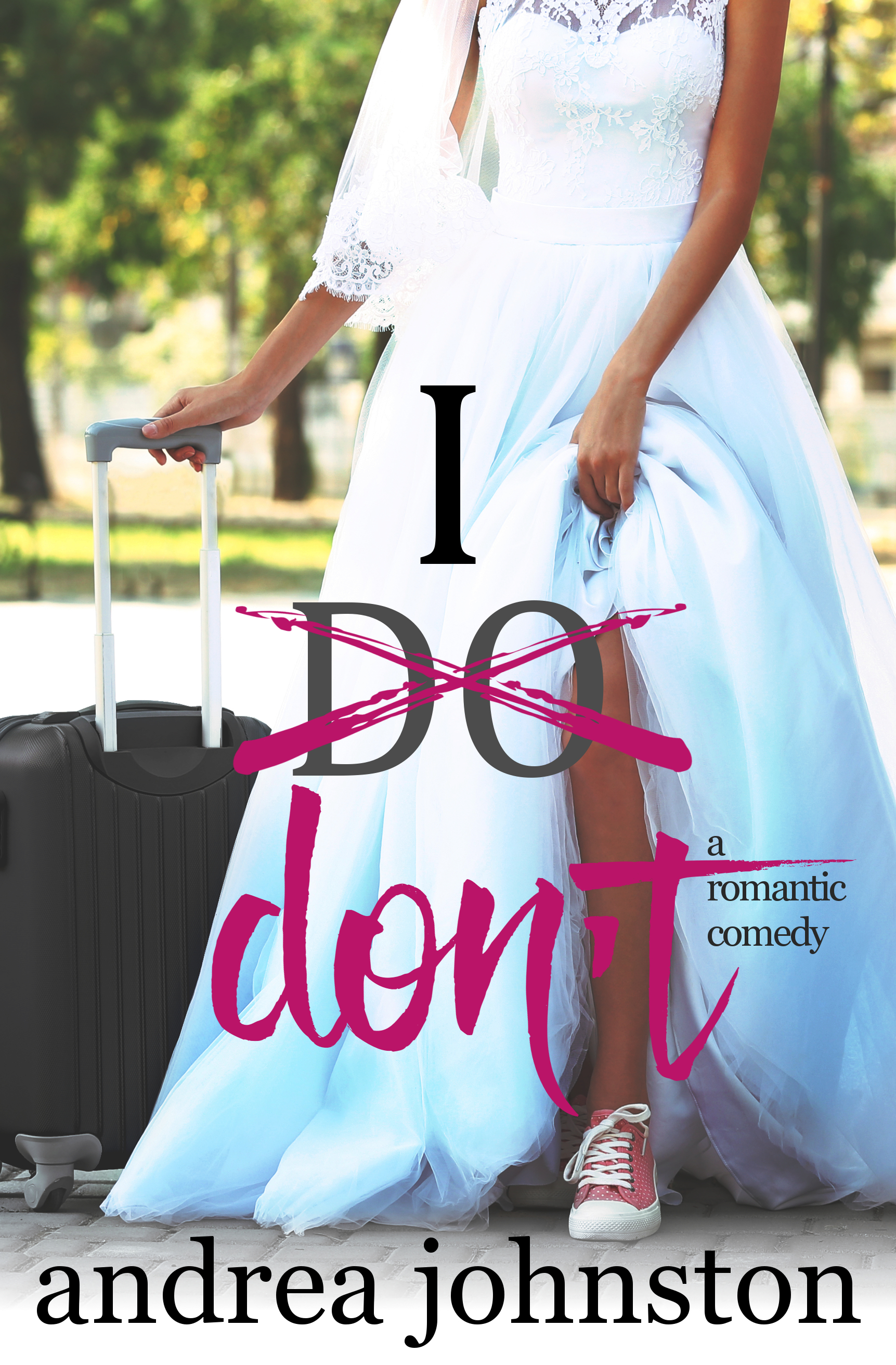 I Don't by Andrea Johnson [Review]