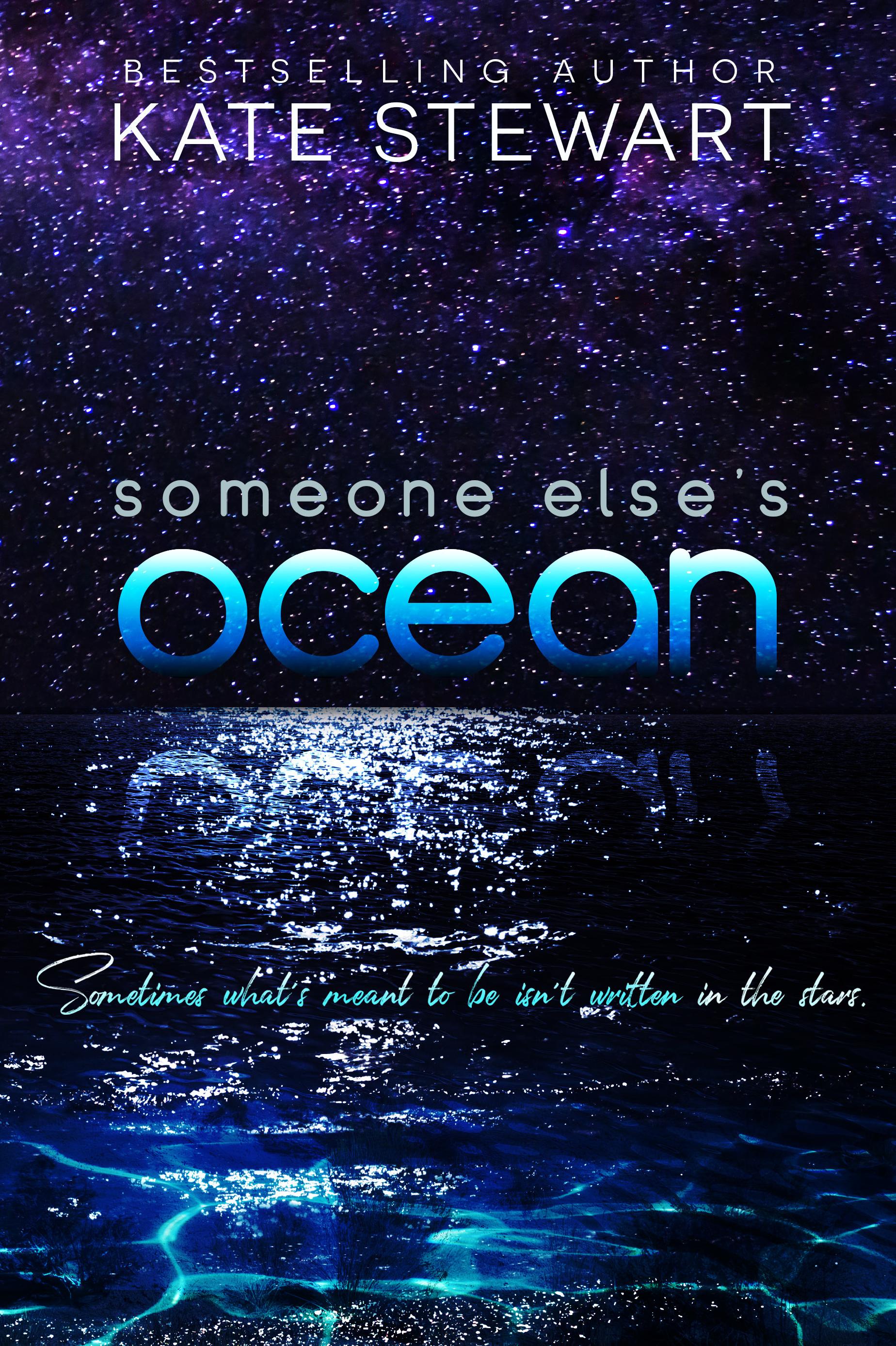 Someone Else's Ocean by Kate Stewart [Excerpt/Teaser]