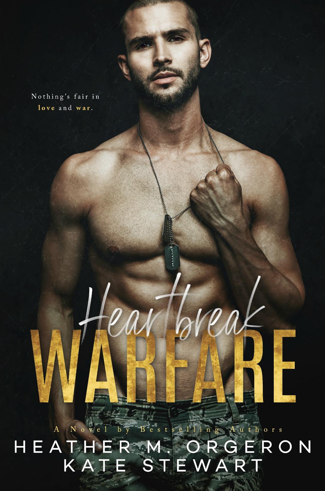 Heartbreak Warfare by Kate Stewart and Heather M. Orgeron [Review]