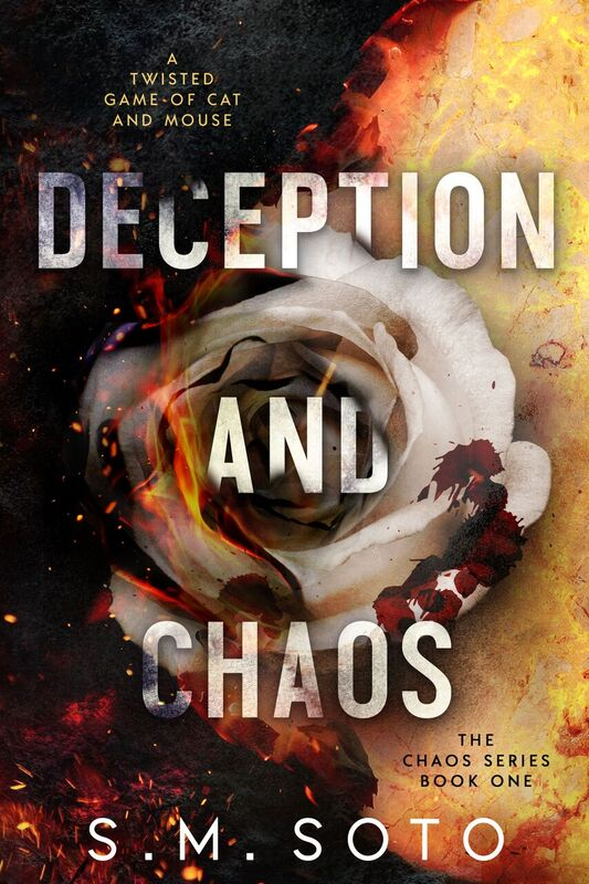 Deception and Chaos by S. M. Soto [Release Blitz]