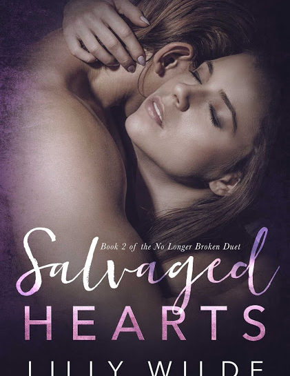 Salvaged Hearts by Lilly Wilde [Release Blitz]